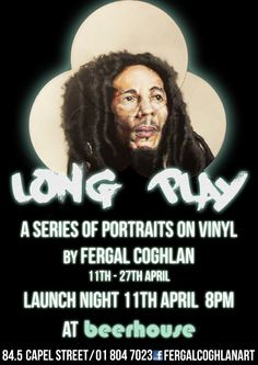 """11 - 27 April @ Beerhouse, Capel St - Long Play"""" is a display of musical portraits on vinyl, by Dublin born artist Fergal Coghlan. Launch night at 8pm on 11 April 2014."""