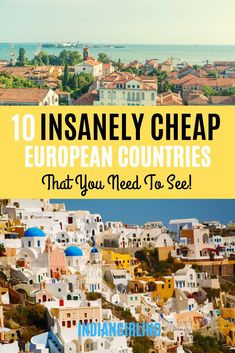 Looking for cheap European countries to travel to this year? These 10 should definitely make the list! #traveltips #europedestinations #bucketlist #budgettravel