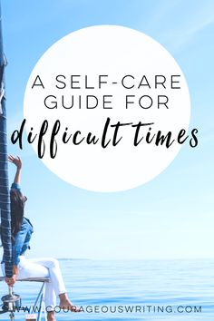 Use this self-care guide for difficult times: grief, relationship challenges, social issues, life changes. Take the time to take care of yourself!