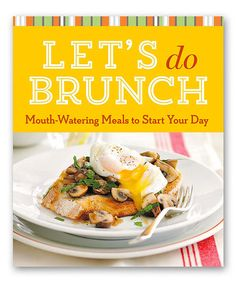 Another great find on #zulily! Let's Do Brunch Paperback #zulilyfinds
