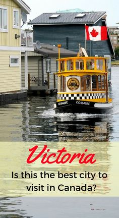 Lots of sunshine, beautiful gardens, ocean trails -- and cute little pickle boats like this that putter across the Inner Harbor... Just some of the reasons why we think Victoria is the best city to visit in Canada. (And to live.)