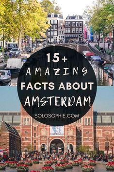 Fun, Cool, Weird & Interesting Facts about Amsterdam