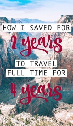 How I saved enough money in 2 years to travel for 4 years. Click through for the whole story of how I afford to travel! : How I saved enough money in 2 years to travel for 4 years. Click through for the whole story of how I afford to travel! Travel List, Travel Goals, Travel Advice, Budget Travel, Time Travel, Travel Guides, Places To Travel, Travel Destinations, Travel Hacks