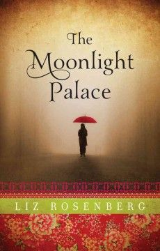 The Moonlight Palace by Liz Rosenberg.  Click the cover image to check out or request the literary fiction kindle.