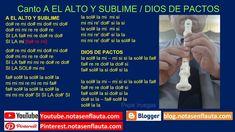 Canto A EL ALTO Y SUBLIME / DIOS DE PACTOS Notas para flauta Dulce Flute, Headdress, Report Cards, Sweets