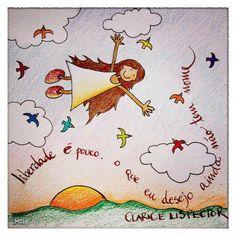 Liberdade é pouco, o que eu desejo ainda não tem nome! #liberdade #clarice #lispector