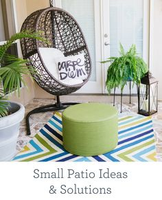 Small Patio Ideas & Solutions.