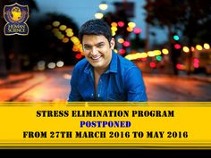 Postponement of Stress Elimination Course from 27th March, 2016 to May 2016.
