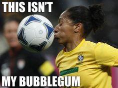 """This isn't my bubblegum"" (soccer, football, meme)"