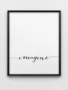 Imagine print // inspirational poster // black and by spellandtell