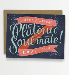 Platonic Soulmate Birthday Card BFF Birthday Card Best Friend Birthday Card / No. 233-C New Item from Emily Mcdowell Studio