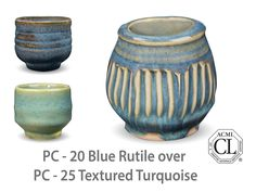 AMACO Potter's Choice layered glazes PC - 25 Textured Turquoise and PC - 20 Blue Rutile.