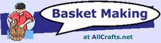 AllCrafts.net - basket making instructions & plans [reed & other materials]