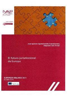 El futuro jurisdiccional de Europa  Herri-Arduralaritzaren Euskal Erakundea, 2019 Future Tense, Europe, Ice