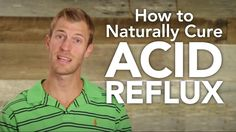 draxe.com/ In this video I'm going to go over how to naturally cure acid reflux. I will share my acid reflux diet, the best supplements to take, and t...