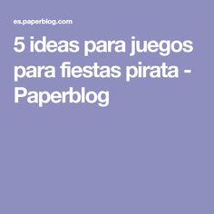 5 ideas para juegos para fiestas pirata - Paperblog