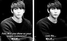 Leo you are already an adorable little ball of fluffiness... (he would kill anyone who says that to his face) there's no need for aegyo
