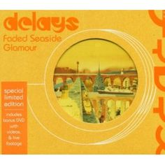 Faded Seaside Glamour, by the Delays. They lost me at their third album, but this is just perfection.