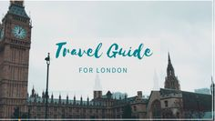 Travel Guide for London Traveling Tips, Big Ben, Travel Guide, London, Life, Tour Guide