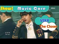 [HOT] VIXX - The Closer, 빅스 - 더 클로저 Show Music core 20161119