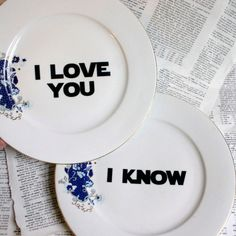 Han & Leia vintage plates.  I just love this idea! :)  now I want to get vintage mugs and plates and write Star Wars quotes all over them! :P