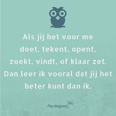 Love Words, Beautiful Words, Psychology Programs, Dutch Words, Meant To Be Quotes, School Quotes, Mindset Quotes, School Psychology, Spiritual Quotes