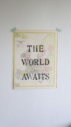 The World Awaits, Vintage Map, Unique Print, Map Gift, Map Art, Travel Theme, Yellow Nursery, Yellow Accent color, Nursery Art, Map Print