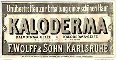 Original-Werbung/ Anzeige 1897 - KALODERMA GELÉE UND SEIFE - ca. 140 X 60 mm
