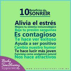 #BodySanctuary #Dieta #Frases #Salud #Gym 10 beneficios de #sonreir  Body Sanctuary -- Santa Fé -- WTC -- Satélite Tels. (55) 2591 0403 / (55) 9000 1570 / (55) 1663 0375 E-mail: info@bodysanctuary.com.mx Web: http://www.bodysanctuary.com.mx/