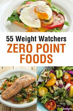 This list of 55 Weight Watchers zero-point foods make it easier to create low-point meals. #weightwatchers #ww #cleaneating #zeropointfoods #bestweightwatchersrecipes #healthyrecipes #freestyle #recipeswithpoints #weightwatchersbreakfast #weightwatchersdi