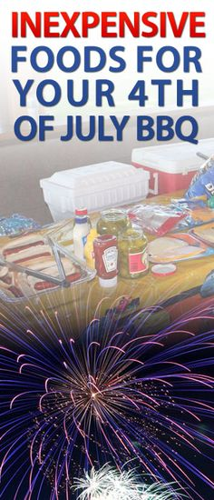 Hosting a low cost, fun 4th of July party or barbecue is possible. Here's how to save on food for your next holiday get together. http://www.biblemoneymatters.com/inexpensive-foods-for-your-4th-of-july-bbq-or-celebration/