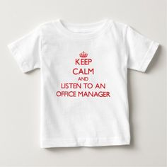Keep Calm and Listen to an Office Manager Tee T Shirt, Hoodie Sweatshirt