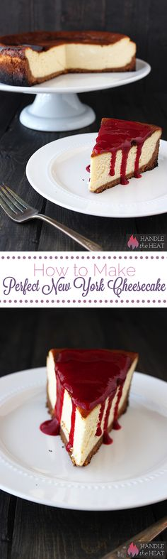 How to Make Perfect New York Style Cheesecake - no water bath required! from @Handle the Heat | Tessa Arias