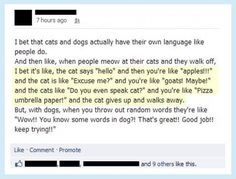What if cats and dogs have their own language?