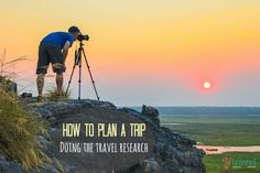 How to Plan a Trip That Works – tackling the travel research