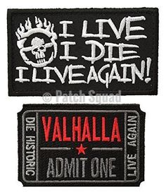 Patch Squad Men's Set Of 2 Mad Max Fury Road Ticket to Valhalla and I Live I Die Skull Patch