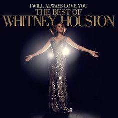 I Will Always Love You: The Best Of Whitney Houston ~ Whitney Houston, http://www.amazon.com/dp/B009J2VR3Y/ref=cm_sw_r_pi_dp_b3rerb0Q3DQPH