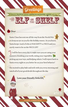 Letter from Elf on the Shelf - to include - 'being kind to others' and 'listening ti Mummy and Daddy' :D