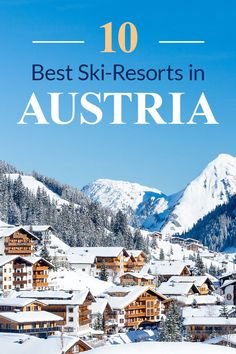 Discover the best ski resorts in Austria. Click the pin to find the best skiing spots in Austria and the best places to snowboard in Austria. Stay at the top winter resorts in Austria with the help of this travel guide.