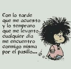 ... Mafalda Quotes, Art Quotes, Life Quotes, Qoutes, Spanish Jokes, Prayer Verses, Inspirational Phrases, People Quotes, Funny Jokes