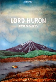 Lord Huron - The Fillmore - February 2014 (Posters) - Amoeba . Concert Posters, Music Posters, Gig Poster, Jesus Music, Ancient Names, Lord Huron, Meghan Trainor, Music Aesthetic, Lost In Space