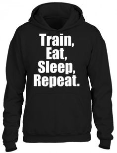 train eat sleep repeat 1 HOODIE