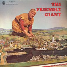 The Friendly GIANT! One of my favourite CBC childrens shows ever! Loved the miniature models he used that left wonderful memories for all children! 1970s Childhood, Childhood Memories, Worst Album Covers, Bad Album, Lp Cover, Cover Art, Music Humor, Kids Shows, Classic Tv
