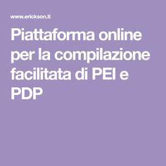 Piattaforma online per la compilazione facilitata di PEI e PDP E Commerce, Piano, Software, App, Autism, Ecommerce, Pianos, Apps
