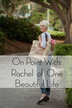 A closer look at Rachel Gadiel, writer of the blog, One Beautiful Life, and a truly inspiring woman.