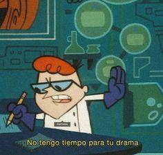meme no drama 90s Cartoons, Cartoon Memes, Stupid Memes, Funny Jokes, Pinterest Memes, Drama Memes, Spanish Memes, Exo Memes, Stickers