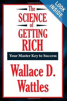 "The Science of Getting Rich Wallace D. Wattles: Wallace D. Wattles introduced the world to the power of positive thinking. He was a profound influence on Michael Losier and James Arthur Ray. With out Wattles ""Science Of"" trilogy there never would have been books such as The Secret, The Laws of Attraction, and the Power of Positive Thinking #motivation #positivity #success"