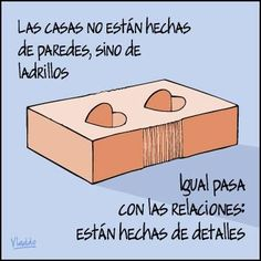 My Philosophy, Humor Grafico, Spanish Quotes, Advice, Bricks, Relationships, Walls, Houses, Pop