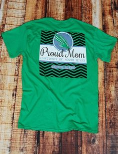 UNT Proud Mom - IRISH GREEN at Barefoot Campus- Getting this for my mom for sure (: