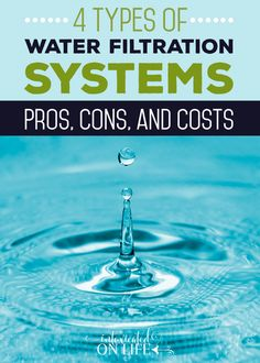There are several water filtration systems available for the home. This article gives the pros, cons, and costs of each system.